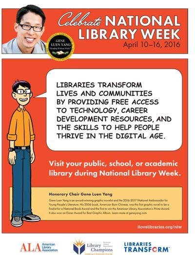 Gene Yang Print Public Service Announcement: Celebrate National LIbrary Week, April 10-16, 2016