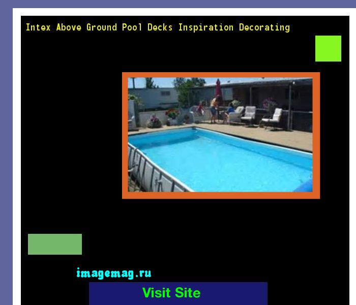 intex above ground pool decks inspiration decorating 105513 the best image search