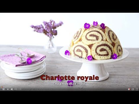 Charlotte royale au chocolat – vidéo - les meilleures recettes de cuisine d'Ôdélices