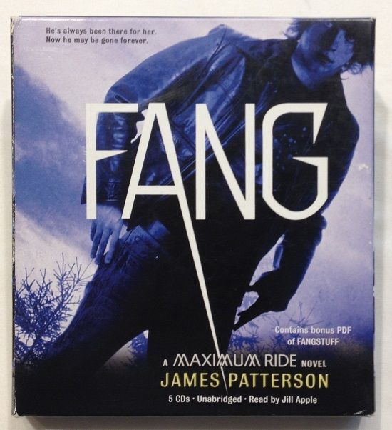 Fang by James Patterson (2010 Unabridged - 5 CD's) Book 6 Maximum Ride Novel