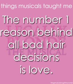The Number 1 Reason Behind All Bad Hair Decisions Is Love.