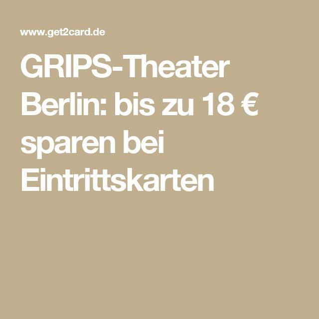 GRIPS-Theater Berlin: bis zu 18 € sparen bei Eintrittskarten