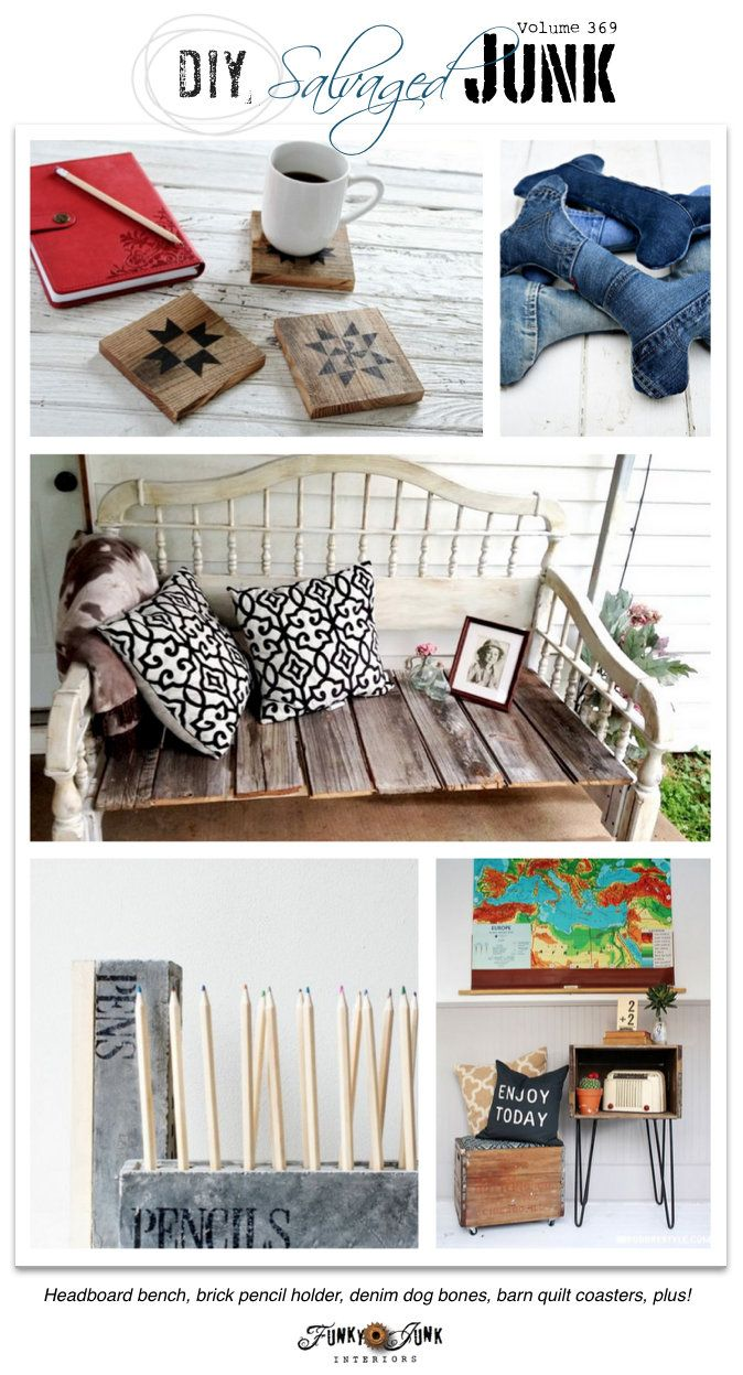 DIY Salvaged Junk Projects 369 - features and a link party on funkyjunkinteriors.net