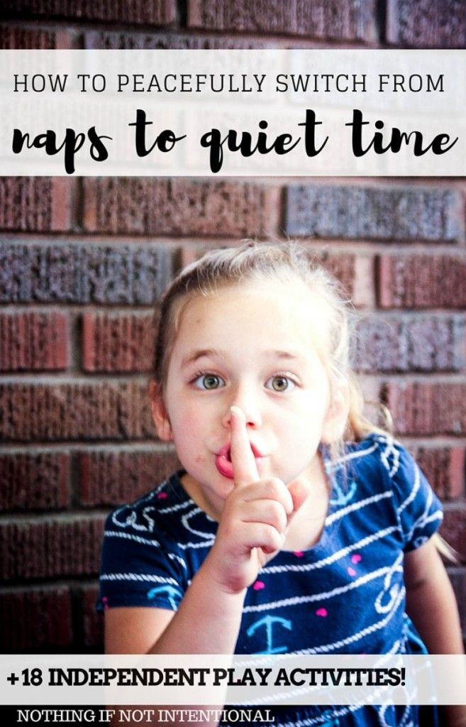 9 tips to smoothly make the transition from naps to quiet time and 18 of our favorite independent play ideas and QUIET TIME ACTIVITIES!