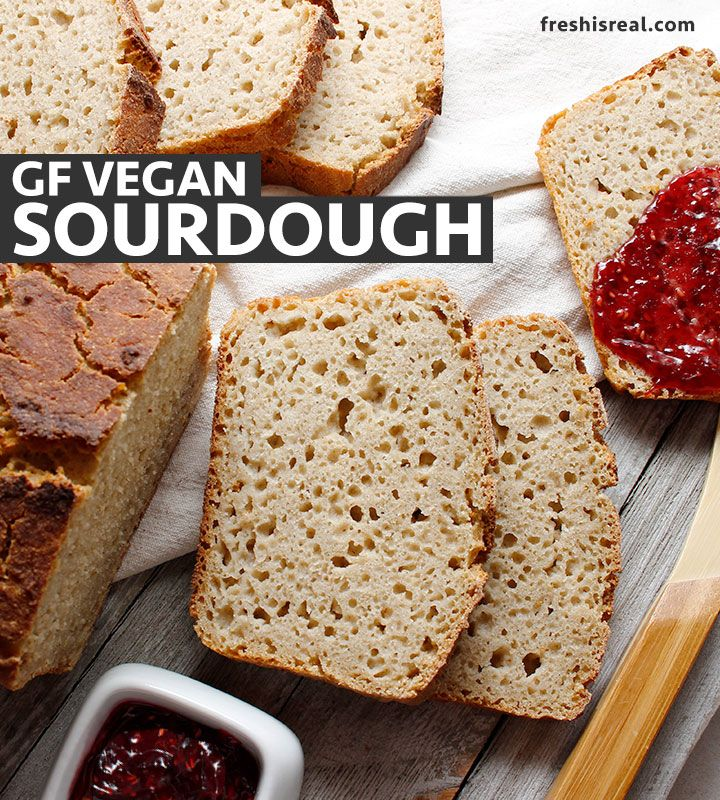 Gluten Free Sourdough Without Psyllium Recipe By Fresh Is Real Recipe Gluten Free Sourdough Sourdough Gluten Free Baking