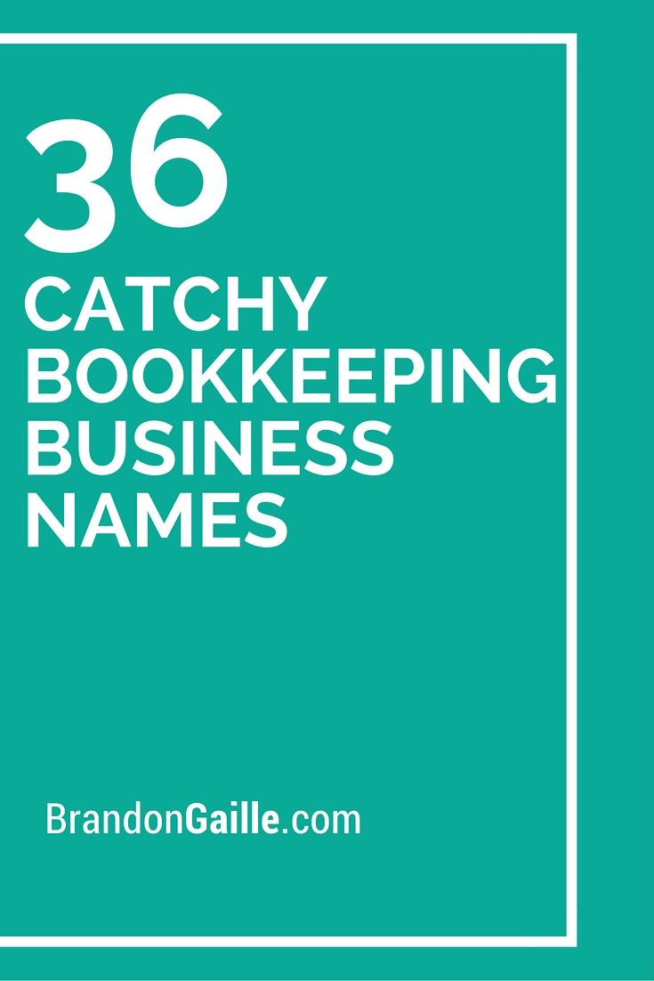 36 catchy bookkeeping business names