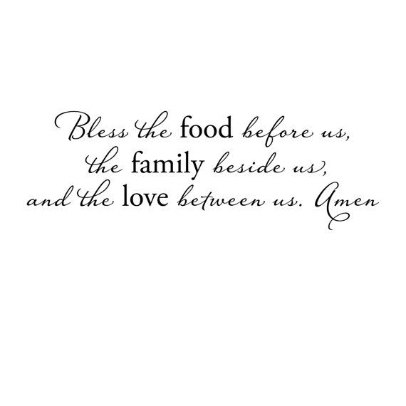 sweet dinner prayer. Would make a nice wall quote or craft project