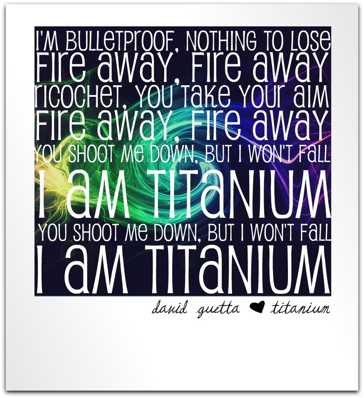 David Guetta - Titanium - Lyrics | Lyrics | Pinterest ...