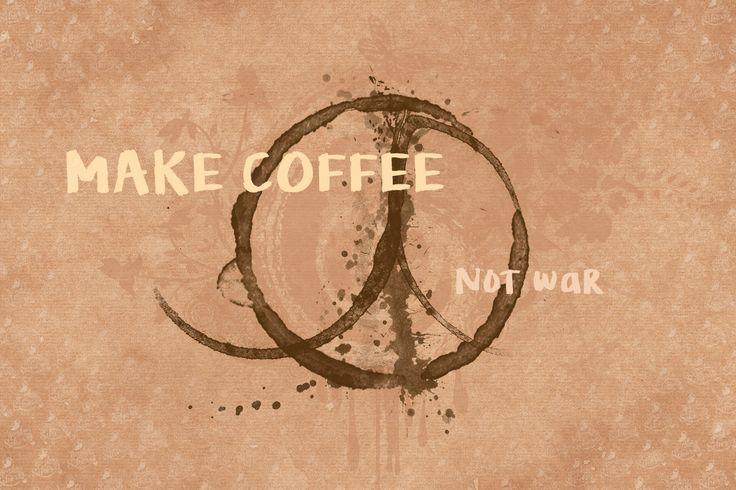 Make coffee, not war! http://instantmlm.eu/ #coffee #instant