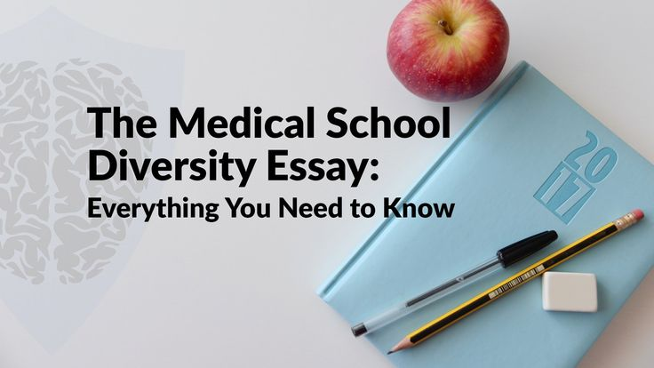 Diversity essay medical school