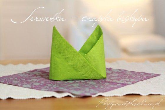 Serwetka w kształcie czapki biskupa czyli #poradnik o tym jak złożyć serwetkę w czapkę biskupa  http://pozytywnakuchnia.pl/serwetka-czapka-biskupa/  #home #dom #decor
