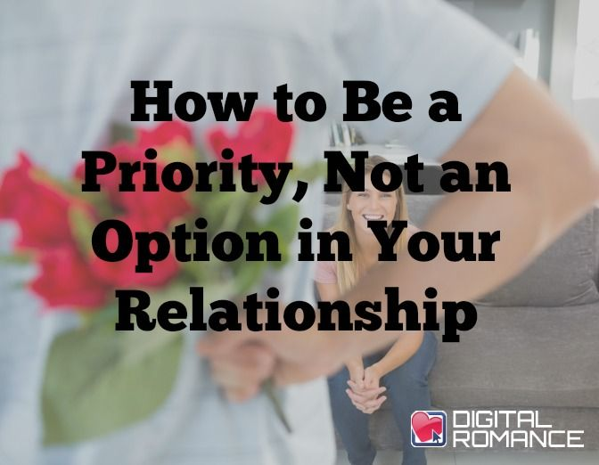 How to Be a Priority, Not an Option in Your Relationship - There are a lot of do's and dont's when it comes to dating. But there is one common mistake that people make that kills a relationship: becoming an option. Christine Robb goes through a a few signs that you have become an option in a relationship instead of a priority. #relationshipadvice #lovetips