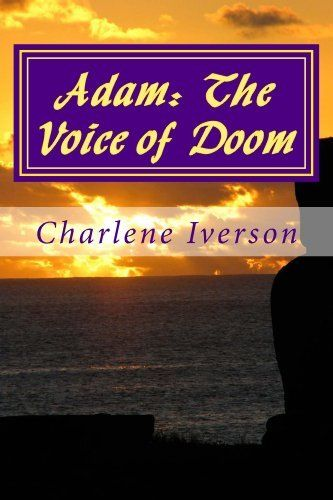 GET COMFORTABLE! YOU WILL NOT WANT TO PUT IT DOWN!  FREE TO KINDLE UNLIMITED CUSTOMERS!!   Adam: The Voice of Doom (Shadows in the Night) by Charlene Iverson, http://www.amazon.com/dp/B008XLFIBY/ref=cm_sw_r_pi_dp_-gCktb16DVB31 Little Adam Templan isn't what he seems to be. He is a demon child who is calling his followers together to resurrect his father. Terror spreads through the Weston Village when they discover his plans.
