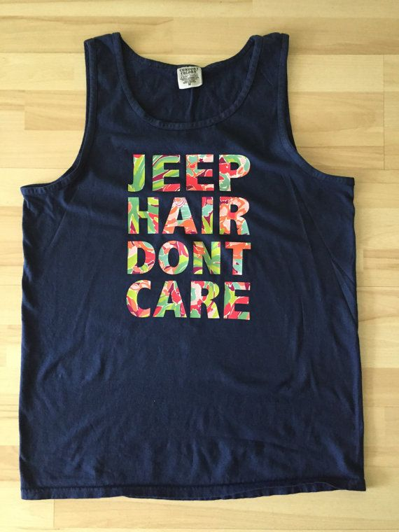 Comfort Colors Tank BOAT HAIR DONT CARE...This is Tatoo/Heat Transfer Vinyl Can do...JEEP HAIR, BEACH HAIR, ect.   I do custom orders...message me