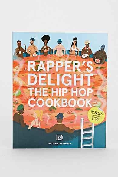 Rapper's Delight: The Hip Hop Cookbook By Joseph Inniss, Ralph Miller & Peter Stadden