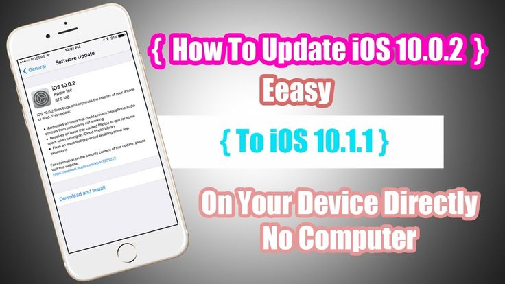 How To Update iOS 10.0.2 To iOS 10.1.1 iPhone iPad & iPod Touch Directly...