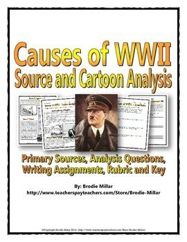 World War Two Causes Source Cartoon Analysis - This 21 page causes of World War Two (WWII) package includes 7 engaging and informative sources as well as 5 interesting cartoons related to the causes of World War Two (WWII). This is a great activity for having students analyzing text sources and political cartoons and for analyzing the importance of the causes of World War Two (WWII).