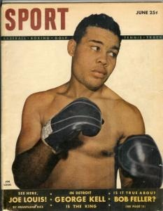 "Vintage SPORT Magazine JOE LOUIS on cover JUNE 1948--whenever my ex would see a dented up car, he'd say, ""Well, that car's been hit more than Joe Louis!""  haha"