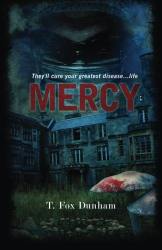 Mercy by T. Fox Dunham from Blood Bound Books. William Saint is dying of cancer. Stricken with fever, he is rushed to Mercy—notorious as a place to send the sickest of the poor and uninsured to be forgotten—and finds the hospital in even worse condition than his previous visit. Something is growing inside the hospital. Something dark. It's feeding on the sickness and sustaining itself on the staff, changing them. And now it wants Willie. Paperback $11.99; Kindle $2.99
