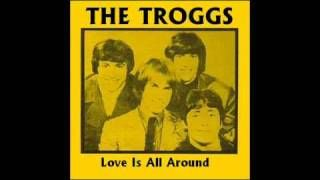 love is all around the troggs - YouTube