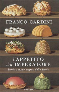 Se siete appassionati di Storia, di storie e di cibo, questo è il libro che fa per voi. Franco Cardini nonrichiede – credo – presentazioni: storico e saggista fiorentino, profondo conoscitore del Medioevo, si è…