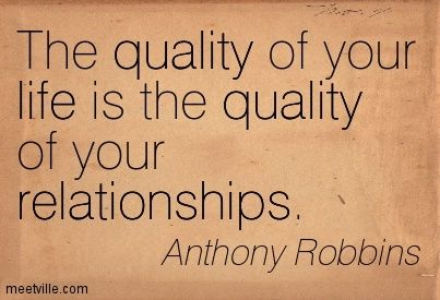 Quotation-Anthony-Robbins-relationships-love-life-friends-quality .