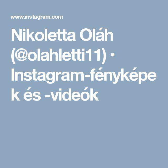 Nikoletta Oláh (@olahletti11) • Instagram-fényképek és -videók