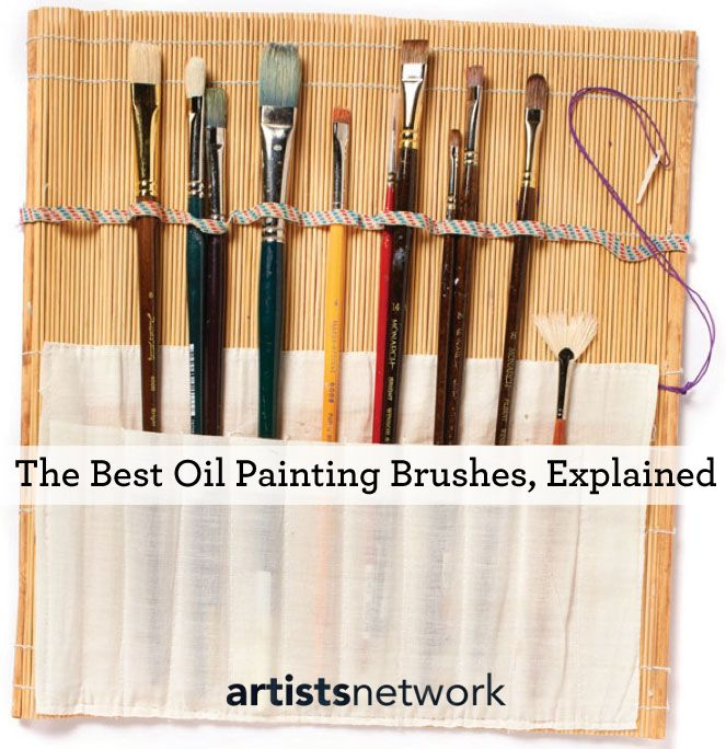 Best Brushes for Oil Painting: Oil Painting Brushes 101
