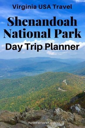 Shenandoah National Park Day Trip Planner: Things to Do in the Central District