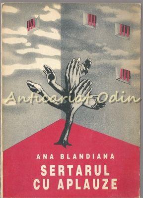 Sertarul Cu Aplauze - Ana Blandiana - Cu Dedicatie Si Autograf