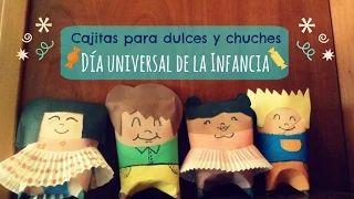 Manualidades Infantiles: Caja de dulces y chuches para el Día Universal de la Infancia