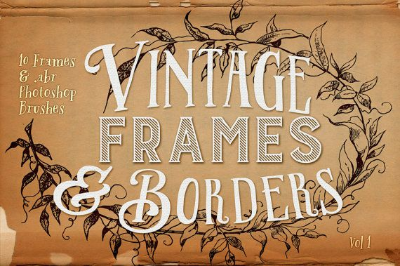 Vintage Frames & Borders  Vintage Digital by ClikchicDesign
