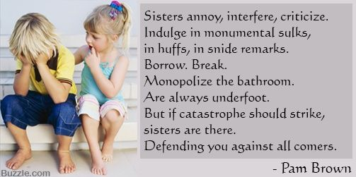 sister quotes and sayings | sister smiles when one tells one's stories - for she knows where ...