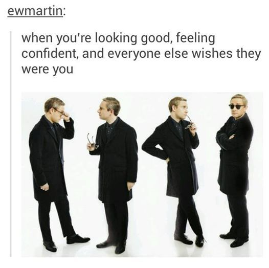 Oh yeah, I know that Martin Freeman feel.
