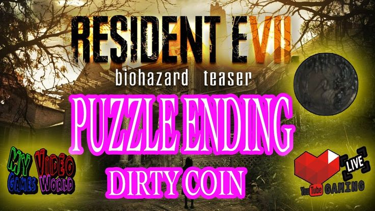 HOW TO GET THE DIRTY COIN   RESIDENT EVIL 7   SECRET PUZLE ENDING   GAME...