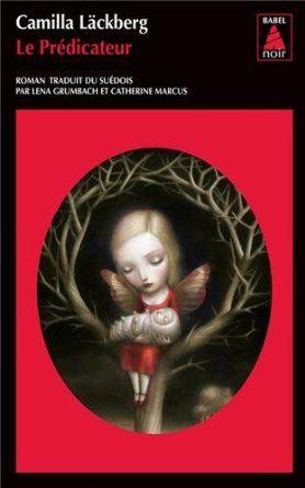 Le prédicateur: Amazon.fr: Camilla Lackberg: Livres