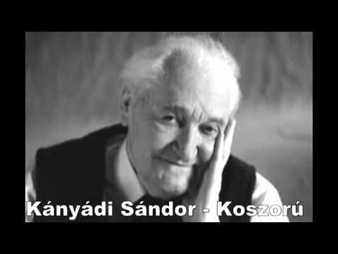Kányádi Sándor - Koszorú (Dankó Hajnalka)