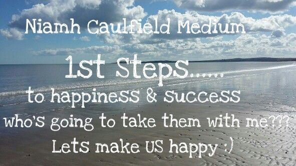 #1st steps #lifelessons #keepgoing #happiness #success #niamhcaulfieldmedium