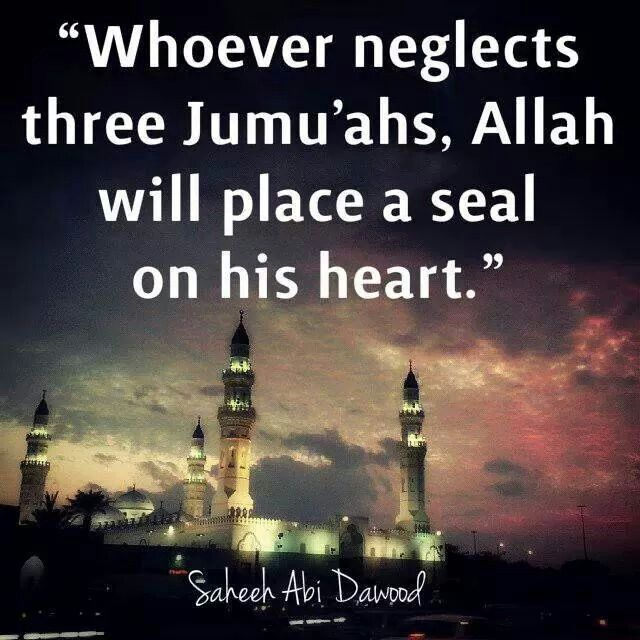 Dont miss friday jummah prayer