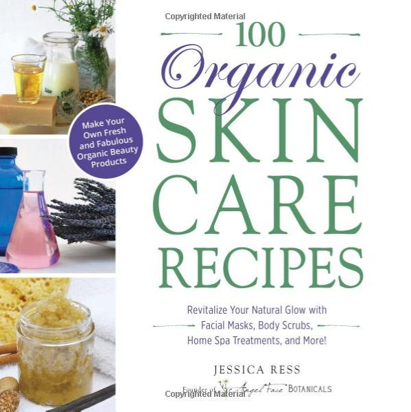 8 Books That'll Teach You How to Make Your Own Beauty Products | StyleCaster
