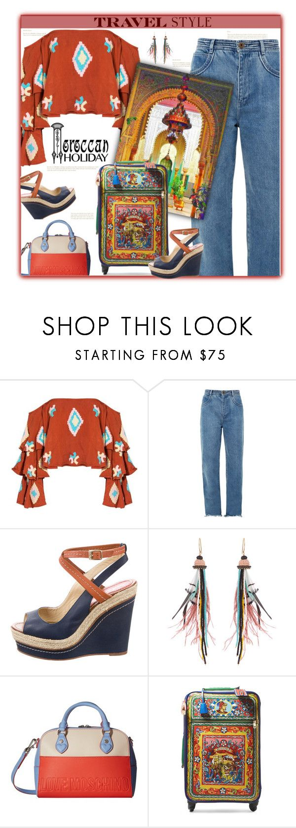 """""""Morocco Travel Style"""" by fassionista ❤ liked on Polyvore featuring Mochi, Chloé, Paloma Berceló, Etro, Love Moschino, Dolce&Gabbana, denim, jeans, Morocco and outfitsfortravel"""