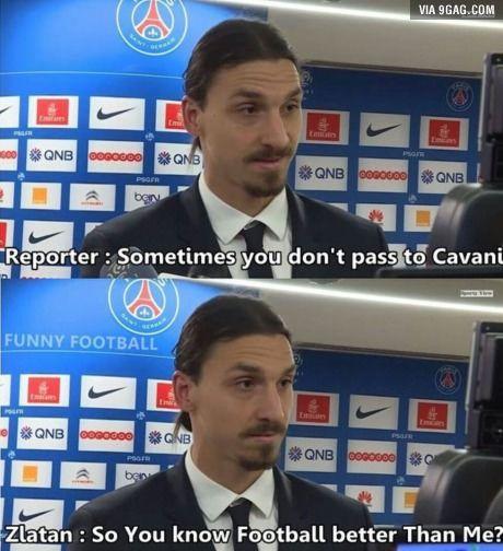 Zlatan will be Zlatan