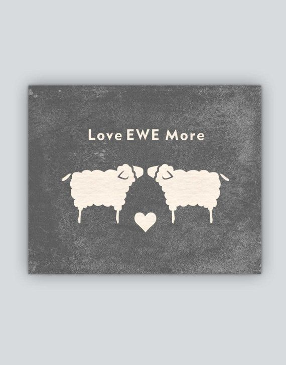 """10""""x8"""" Love EWE More instant download JPG. Sheep silhouette modern elegant rustic farm, ranch, home decor. Couples sign. Gift."""
