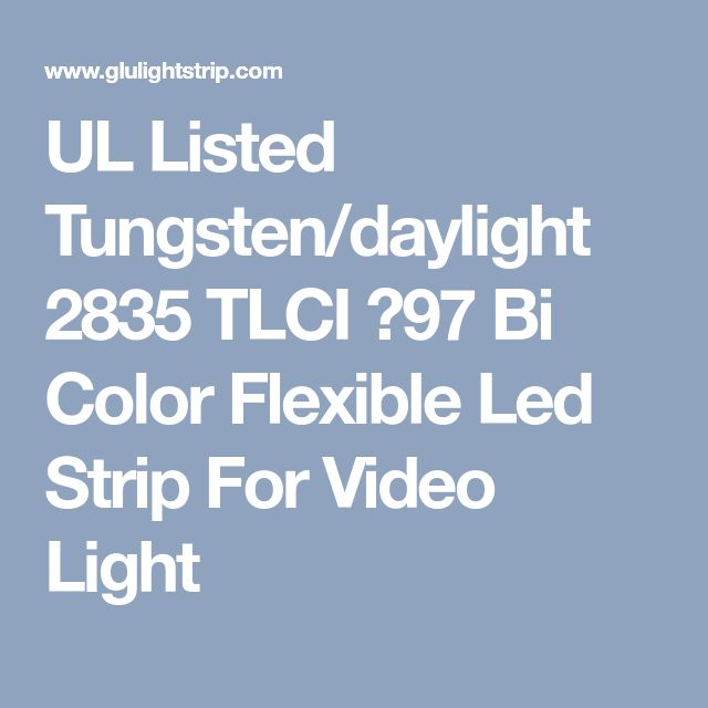 UL Listed Tungsten/daylight 2835 TLCI >97 Bi Color Flexible Led Strip For Video Light