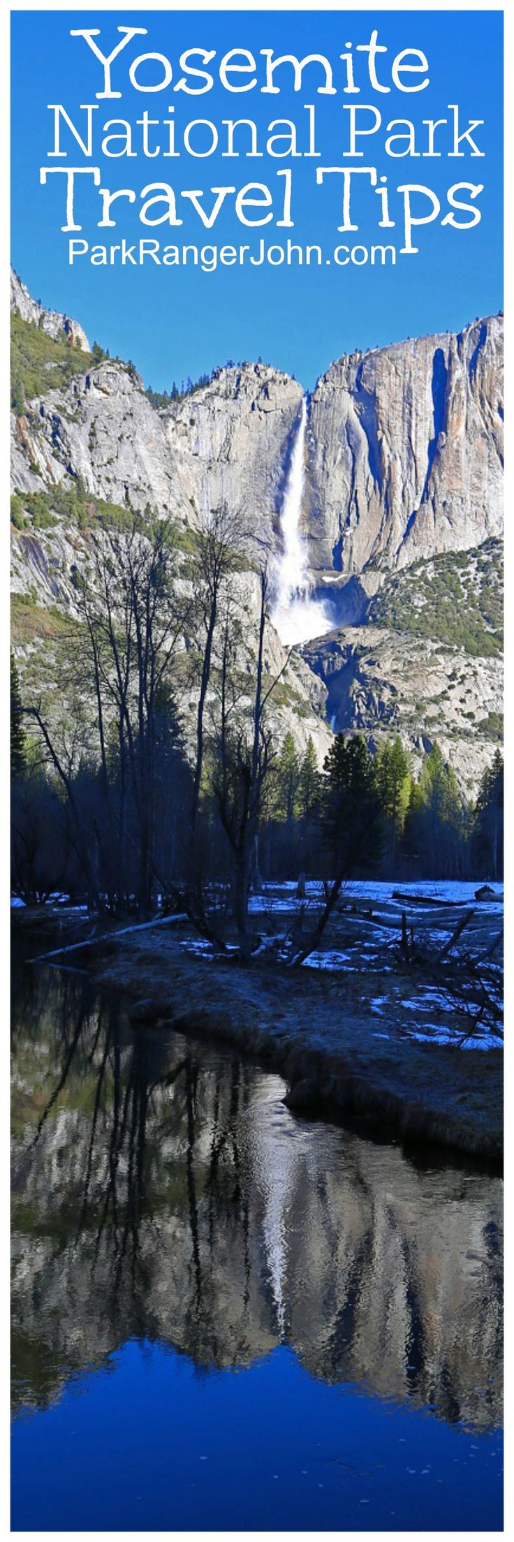 Yosemite National Park Travel Tips to help you plan your trip to California! Things to do, lodging, hiking, camping, photography and more! via @ParkRangerJohn