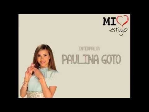 Paulina Goto - Llévame Despacio NOVELA ¨MI CORAZON ES TUYO¨ (VIDEO LYRIC)