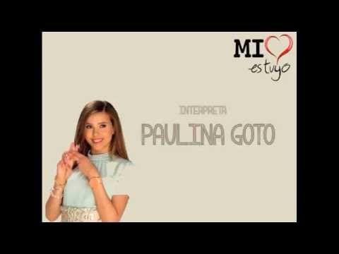 Paulina Goto - Llévame Despacio NOVELA ¨MI CORAZON ES TUYO¨ (VIDEO LYRIC)