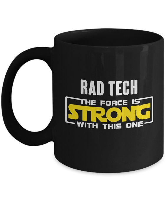Rad Tech - The Force Is Strong With this One X-Ray Mug for Radiologic Professionals. x ray tech humor, rad tech humor, rad tech, x ray tech, x ray humor, x ray,  rad tech week, rad tech student, mammographer, mammographer humor,  mammography, mammography humor, radiographer, radiographer humor, radiography, radiographer humor, x ray memes, rad tech memes, radiographer memes, radiology, radiology technologist, #roninshirts