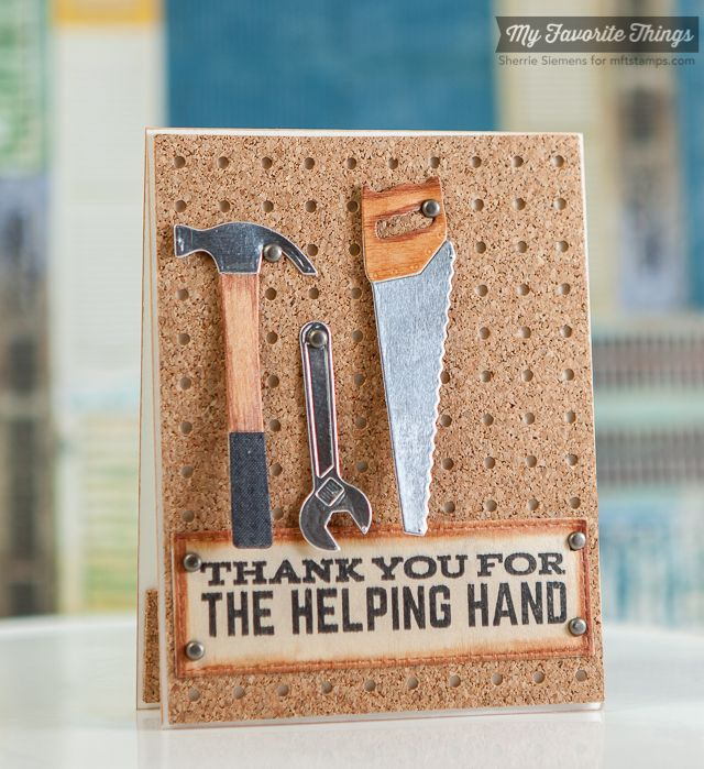 Let's Tool Around, Horizontal Stitched Strips Die-namics, Pegboard Cover-Up Die-namics, Tool Time Die-namics - Sherrie Siemens #mftstamps
