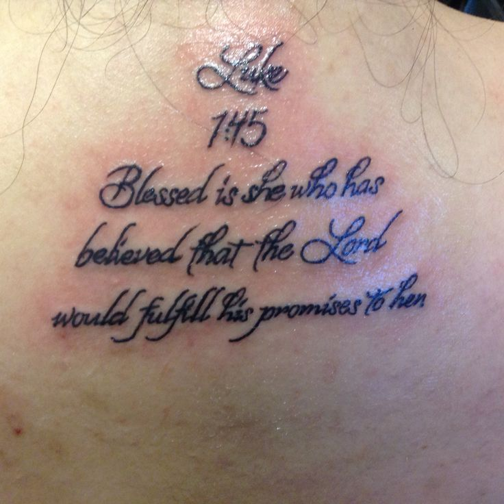 Finally got the tattoo scripture of Luke chapter 1 verse 45. I found it posted on Pinterest, and now I wear it.